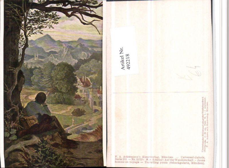 492218,Künstler AK M. v. Schwind Wanderschaft Wanderer pub Ackermann 2172b