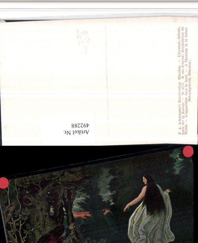 492288,Künstler AK M. v. Schwind Erscheinung im Walde pub Ackermann 2772