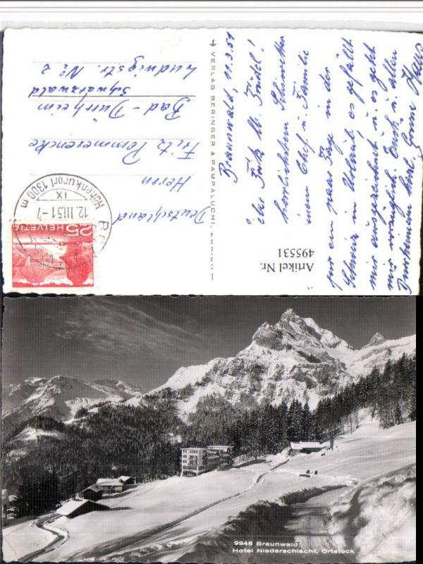 495531,Braunwald Hotel Niederschlacht geg. Ortstock Bergkulisse Kt Glarus