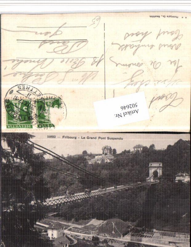 502646,Fribourg Freiburg Grand Pont Suspendu Brücke