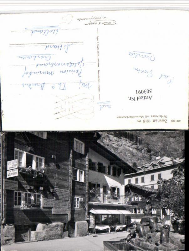 503091,Zermatt Dorfstraße m. Murmeltierbrunnen Brunnen Kt Wallis