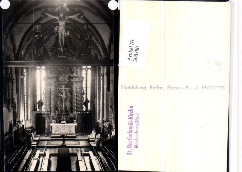 508388,Blankenburg am Harz St. Bartholomäi-Kirche Innenansicht pub Handabzug Berger Ressel