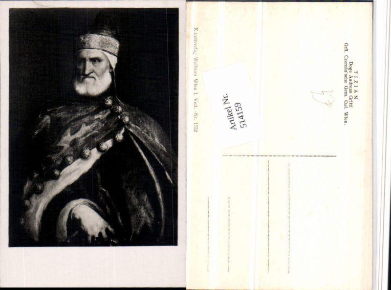 514159,Künstler AK Tizian Politiker Doge Andreas Gritti Portrait