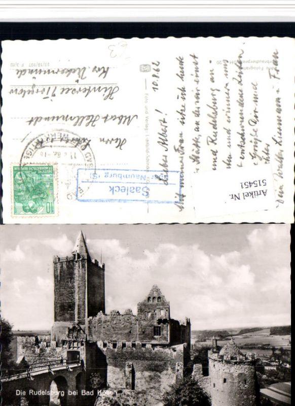 515451,Rudelsburg Burg b. Bad Kösen Posthilfsstelle Saaleck über Naumburg