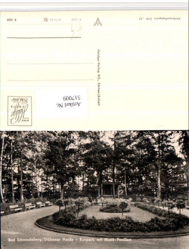 517009,Bad Schmiedeberg Kurpark m. Musikpavillon