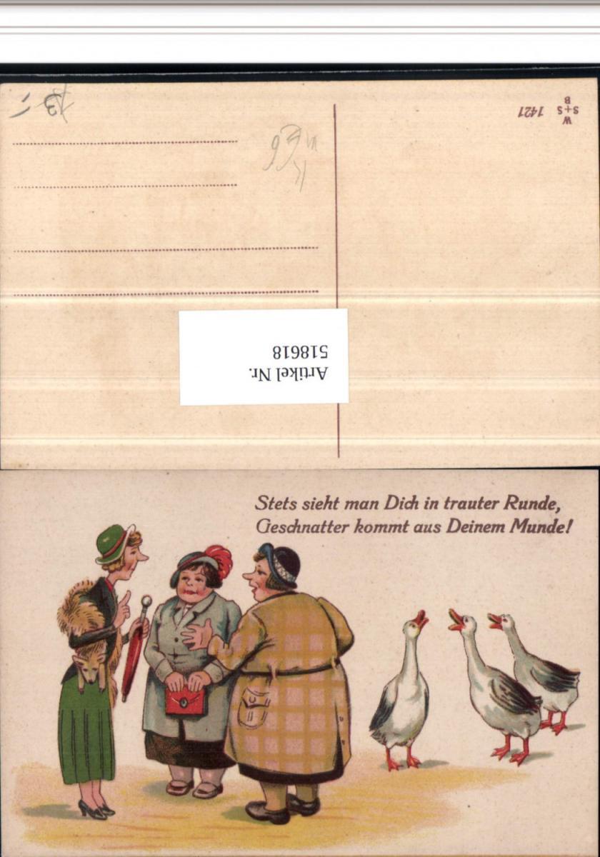 518618,Künstler AK Frauenfeindlicher Humor Frauen Geschnatter Gänse