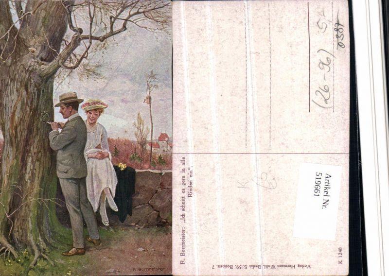 519661,Künstler AK R. Borrmeister Ich schnitt es gern in alle Rinden ein Liebe Paar