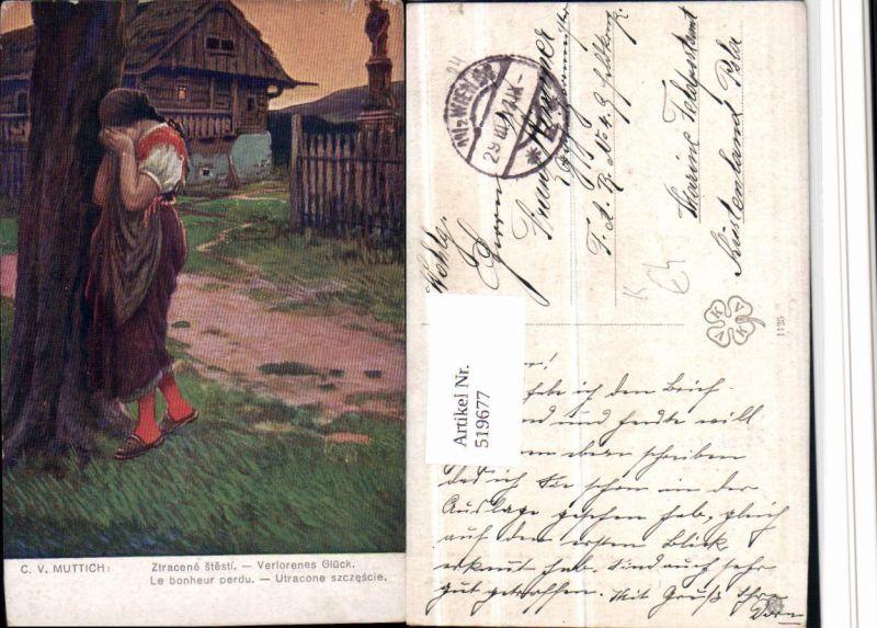 519677,Künstler AK C. v. Muttich Verlorenes Glück Frau Trauer