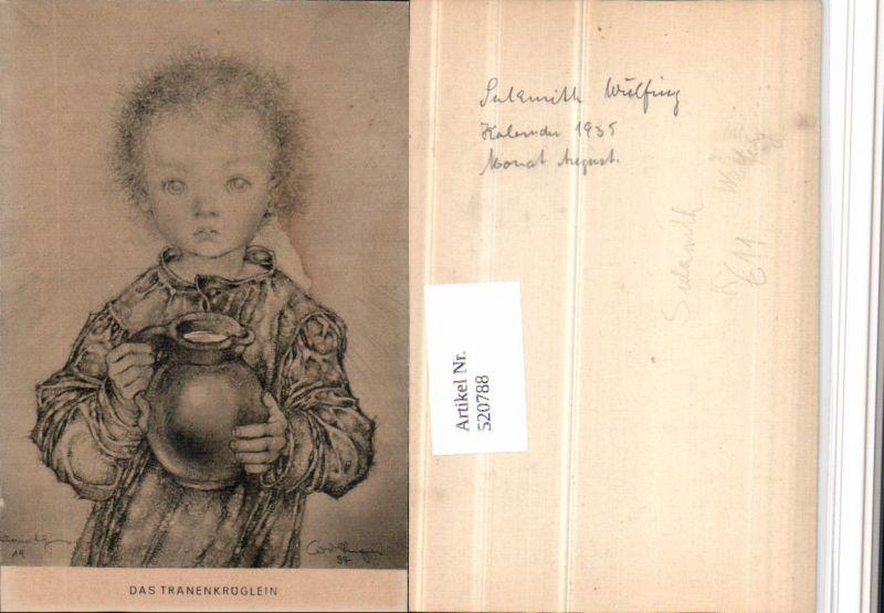520788,Künstler AK Sulamith Wülfing Das Tränenkrüglein Kind Krug