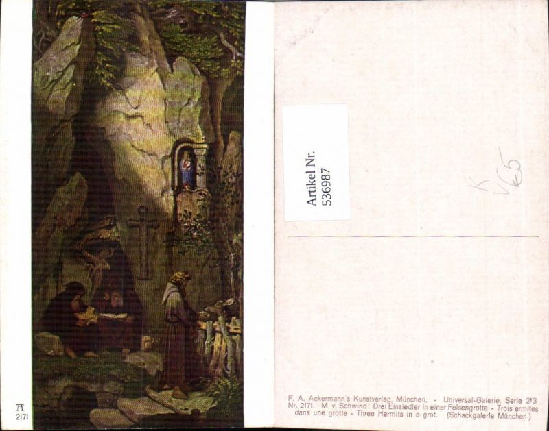 536987,Künstler AK M. v. Schwind Einsiedler Grotte Felsengrotte pub Ackermann 2171