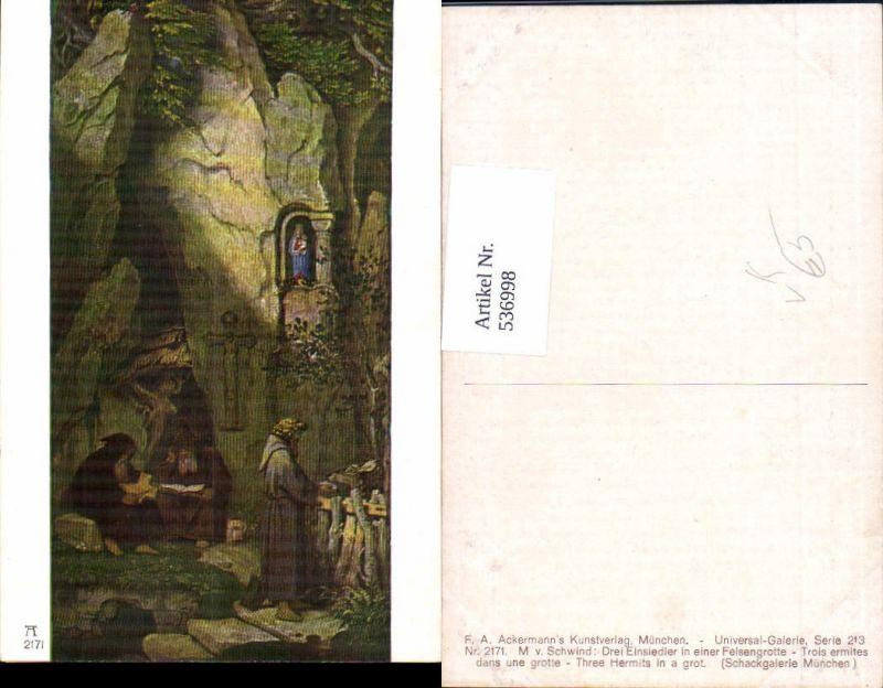 536998,Künstler AK M. v. Schwind Einsiedler Felsengrotte pub Ackermann 2171