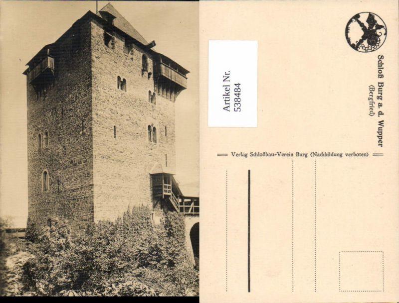 538484,Foto-AK Schloss Burg an der Wupper Bergfried Solingen Höhscheid