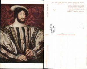 552420,Künstler AK Clouet König Franz Francois I von Frankreich France