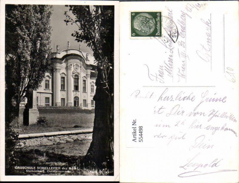 554498,Gauschule Schielleiten bei Stubenberg
