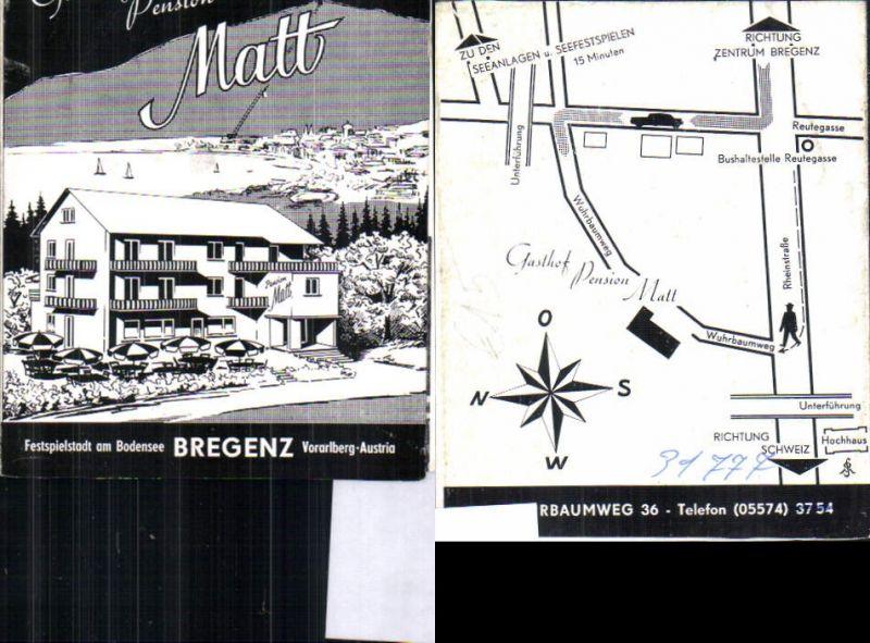 557182,Reklame Beleg Bregenz am Bodensee Gasthof Pension Matt Vorarlberg