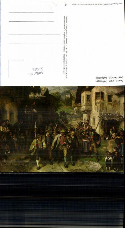557319,Tiroler Freiheitskampf Andreas Hofer Franz von Defregger das letzte Aufgebot