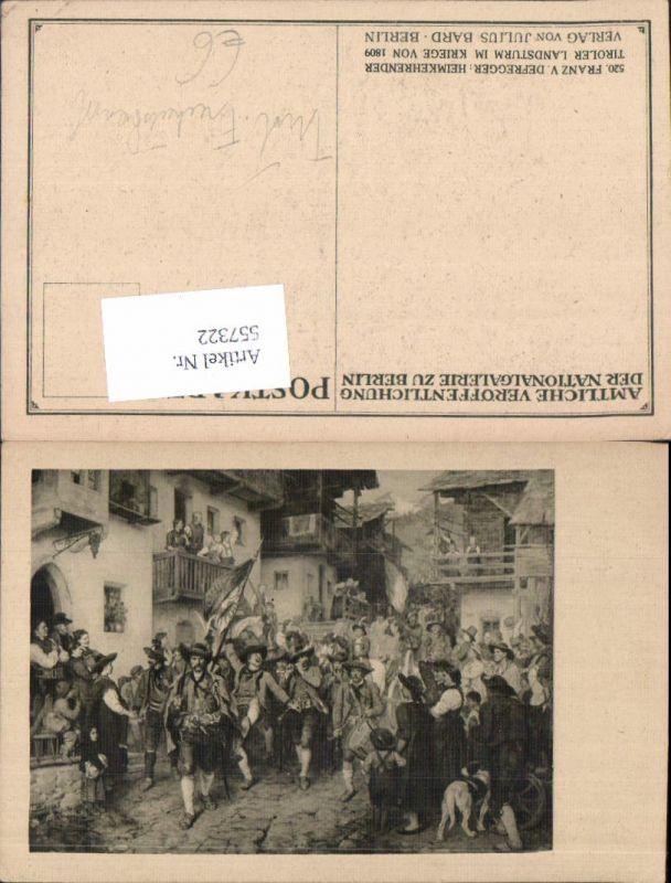 557322,Tiroler Freiheitskampf Andreas Hofer Franz von Defregger Tiroler Landsturm 1809