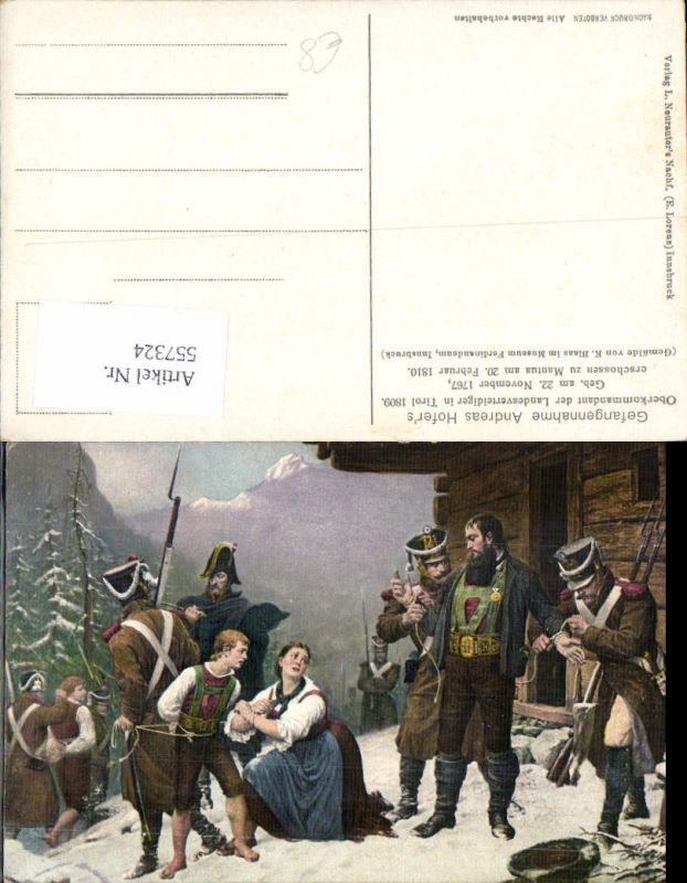 557324,Künstler AK K. Blaas Tiroler Freiheitskampf Andreas Hofer Gefangenahme 1809