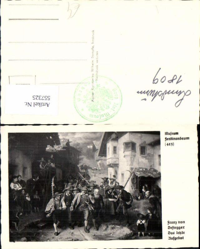 557325,Tiroler Freiheitskampf Andreas Hofer Franz von Defregger Letzte Aufgebot