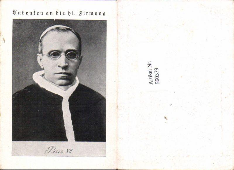 560379,Heiligenbildchen Andachtsbild Papst Hl. Firmung Pius XII.