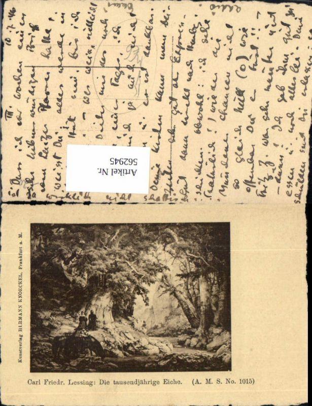 562945,Künstler Ak Carl Friedrich Lessing Die tausendjährige Eiche Bäume Baum