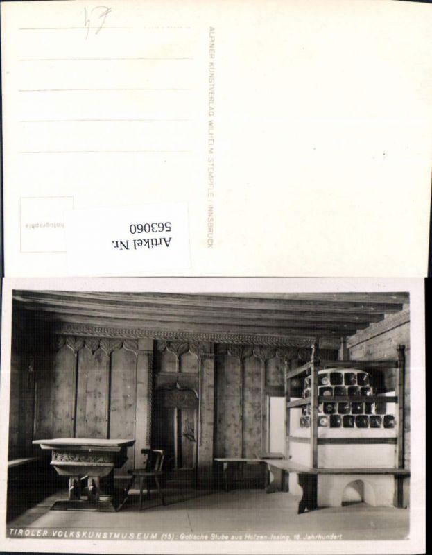 563060,Foto Ak Tiroler Volkskundemuseum Gotische Stube aus Holzen-Issinge Kachelofen Ofen Heizung