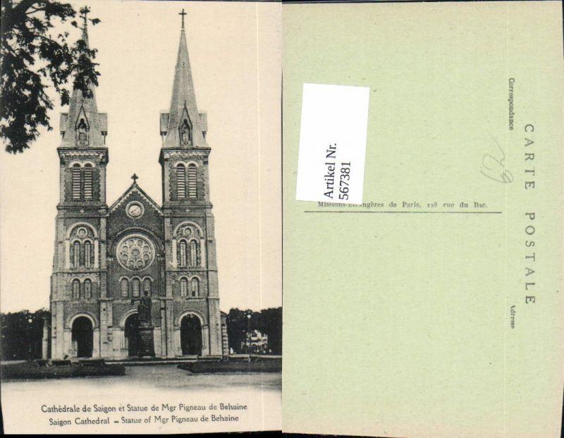 567381,Saigon Cathedrale de Saigon et Statue de Mgr Pigneau de Behaine Kathedrale Kirche