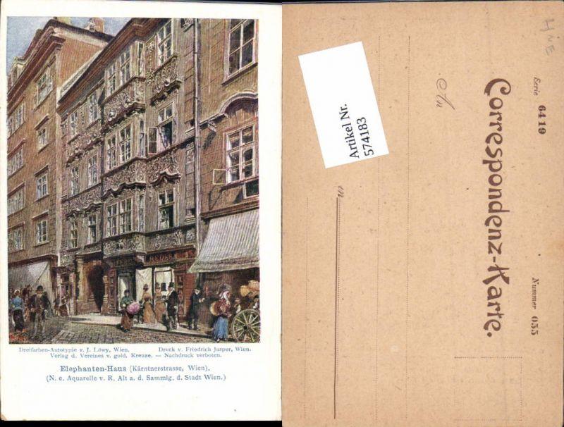 574183,Künstler AK Rudolf Alt Wien Elephanten Haus Kärntnerstrasse pub Löwy
