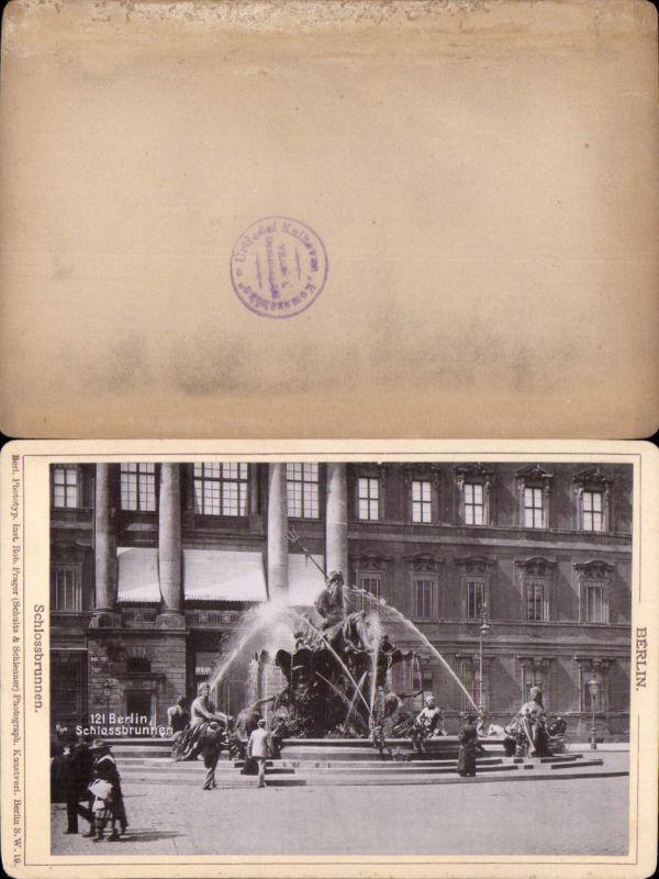 577355,Kabinett CDV Foto Berlin 1890 Schlossbrunnen pub Rob. Prager