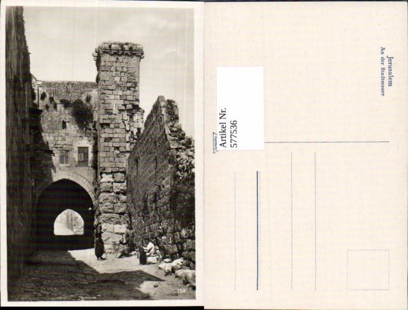 577536,Israel Jerusalem Stadtmauer Judaica