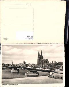 581253,Foto Ak Köln a. Rhein Neue Brücke