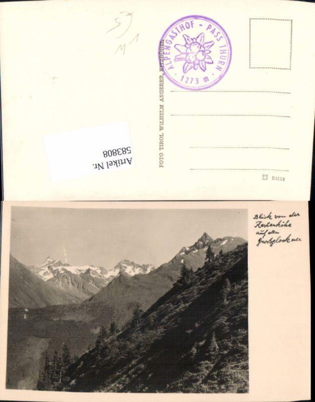 583808,Foto Ak Blick v. d. Resterhöhe b. Mittersill auf den Großglockner pub Wilhelm Angerer