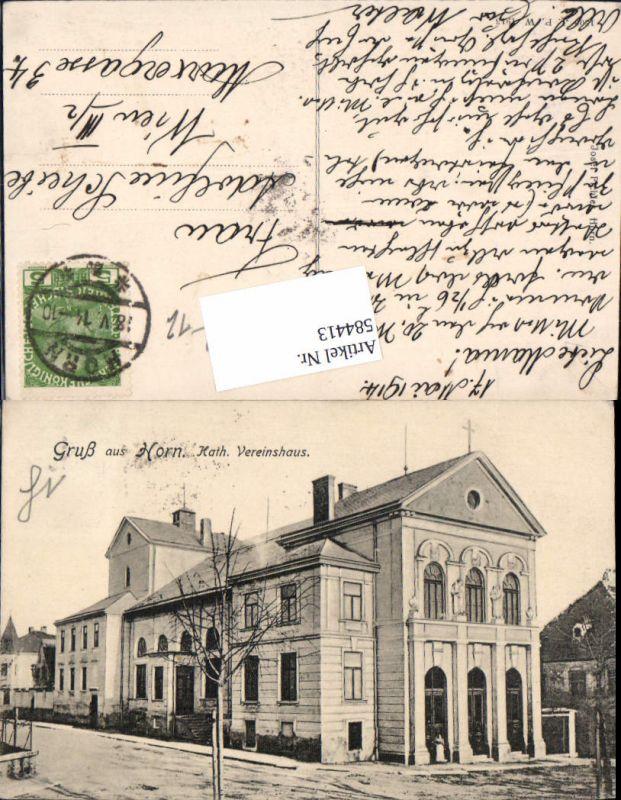 584413,seltene AK Gruß aus Horn Kath. Vereinshaus