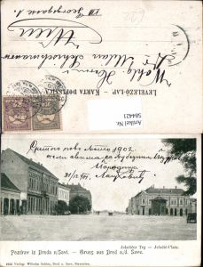 584421,Bosnia Broda nad Savi Gruß aus Brod an der Save Jelacicer Platz
