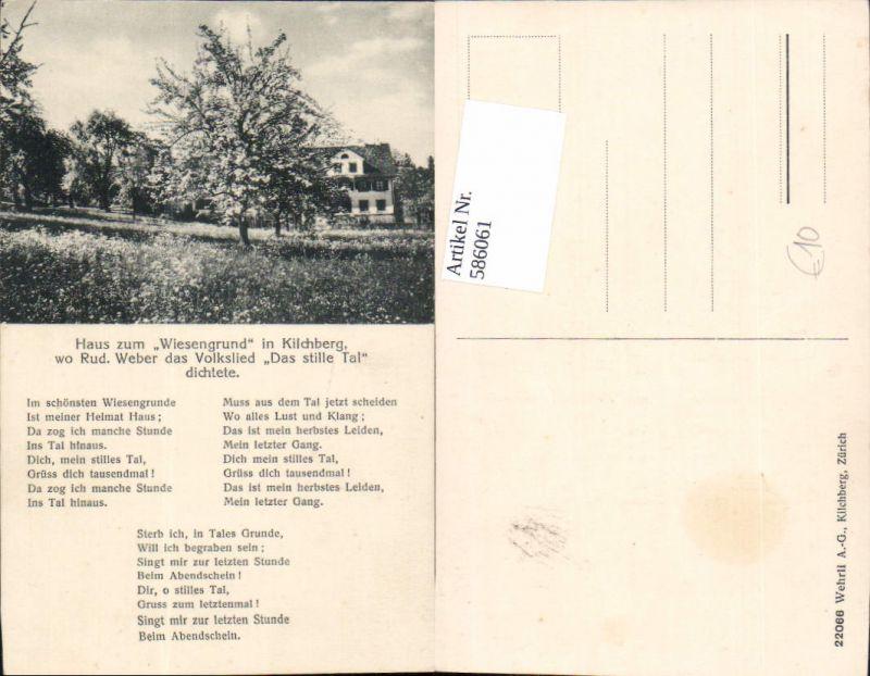 586061,Haus zum Wiesengrund Kilchberg Volkslied Das stille Tal Text Rud. Weber Switzerland
