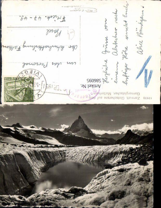 586095,Foto Ak Zermatt Gletschersee auf d. Gornergletscher Matterhorn Switzerland