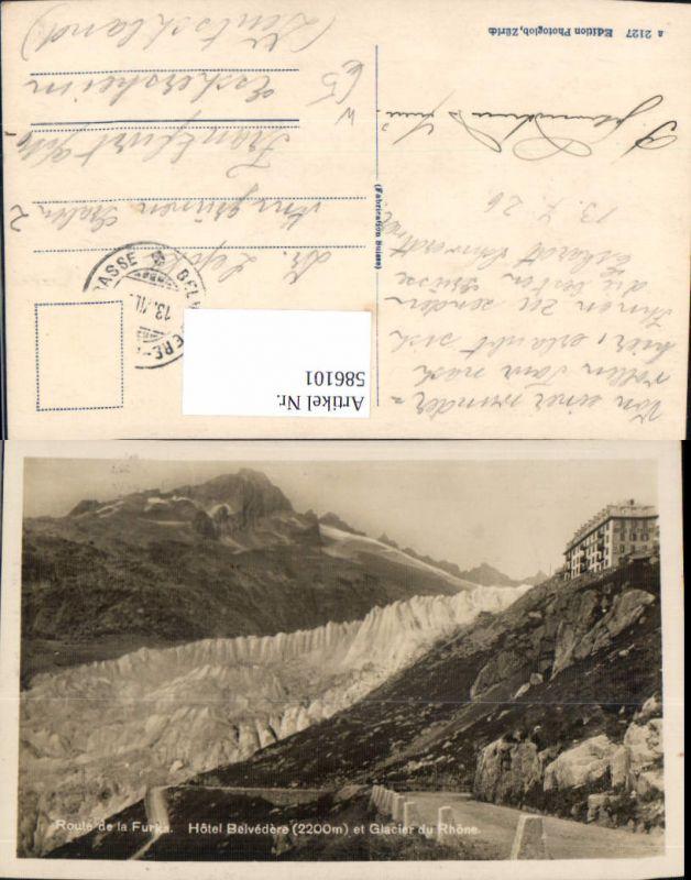 586101,Route de la Furka Hotel Belvedere et Glacier du Rhone Gletsch Obergoms Switzerland