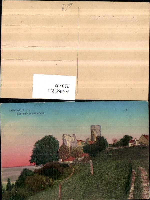 239702,Neumarkt in d. Oberpfalz Schloss Ruine Wolfstein