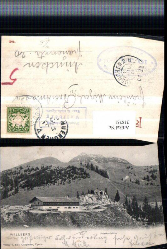 318751,Wallberg b. Rottach-Egern Unterkunftshaus Bergkulisse
