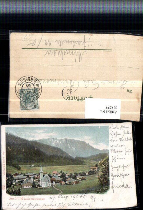 318755,Sachrang Totale geg. Kaisergebirge Bergkulisse