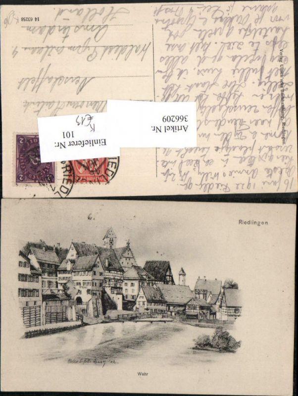 366209,Künstler AK Eugen Felle Riedlingen Teilansicht Wehr