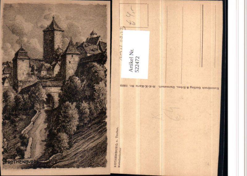 522472,Künstler AK Radierung Rothenburg ob der Tauber Kobolzellertor