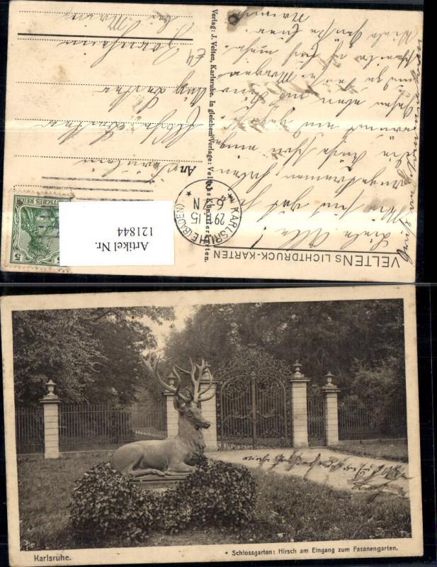 121844,Karlsruhe Schlossgarten Hirsch a. Eingang z. Fasanengarten 1915