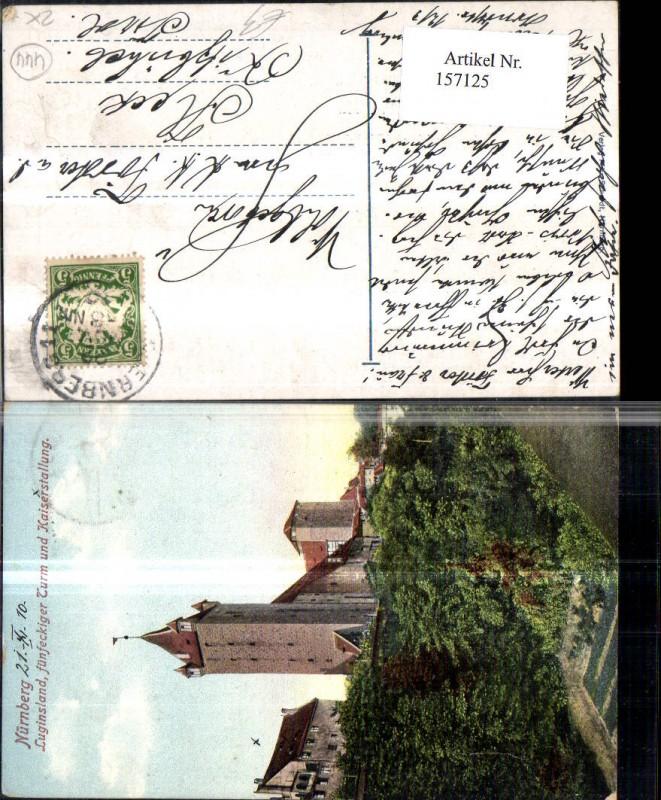 157125,Nünberg Luginsland Fünfeckiger Turm u. Kaiserstallung 1910