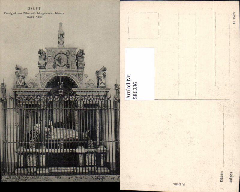 586236,Delft Praalgraf van Elisabeth Morgan-van Marnix Oude Kerk Grab Gruft