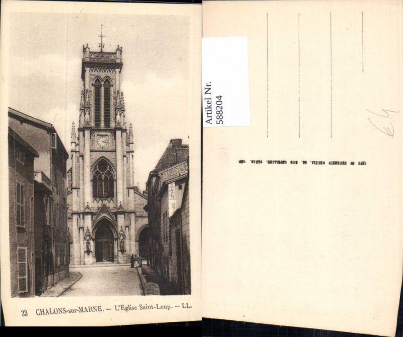 588204,Chalons-sur-Marne L Eglise Saint-Loup France 0