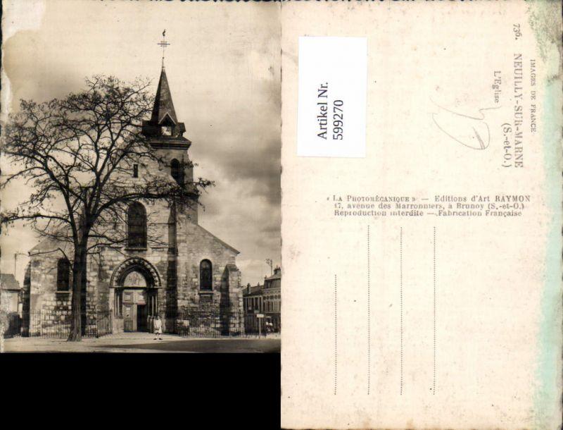 599270,Foto Ak Neuilly-sur-Marne L Eglise Kirche France