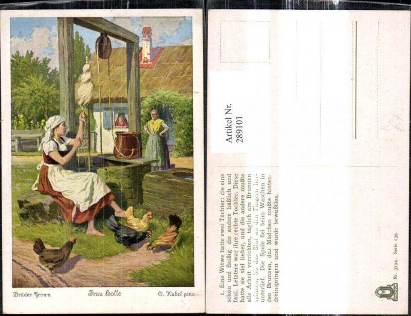 289101,Künstler Ak Otto Kubel Brüder Grimm Frau Holle Spinnrad Brunnen Märchen