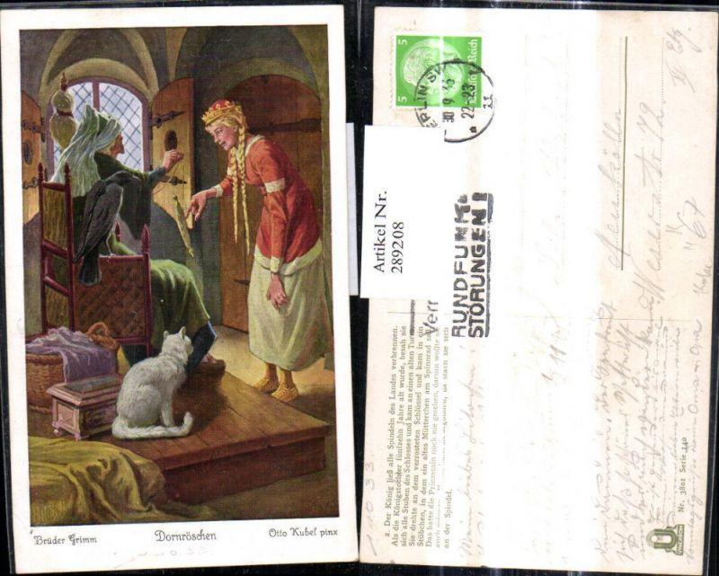 289208,Künstler Ak Otto Kubel Brüder Grimm Dornröschen Märchen Spindel Katze