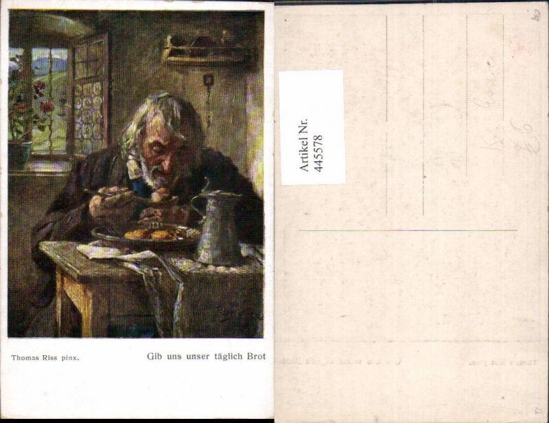 445578,Künstler Ak Thomas Riss Gib uns unser täglich Brot Alter Mann Essen Krug Bier